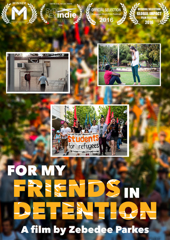for_my_friends_in_detention-sydney-indie-ff